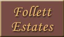 Follett Estates